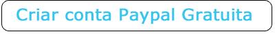 criar conta paypal